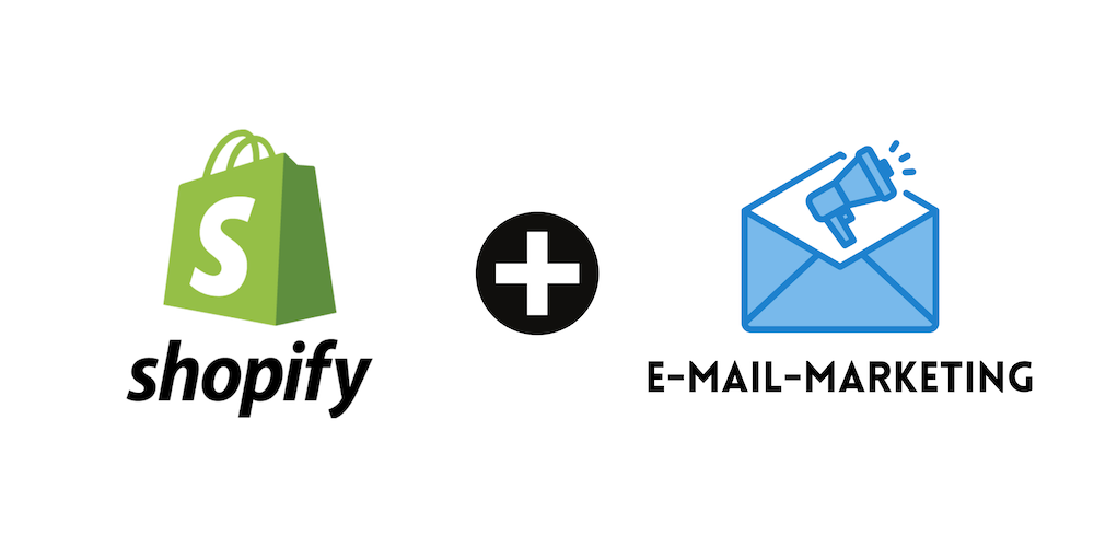 Shopify E-Mail-Marketing